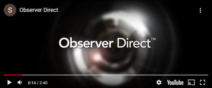 Observer Direct på You Tube